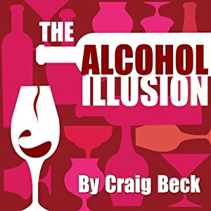 The Alcohol Illusion Audiobook