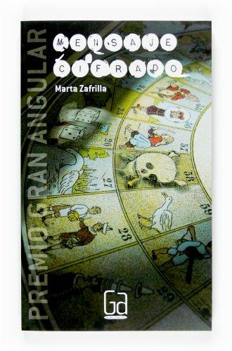 Mensaje cifrado/ Encrypted Message (Spanish Edition) - Zafrilla, Marta