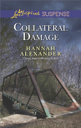 Collateral Damage: Faith in the Face of Crime (Love Inspired Suspense)