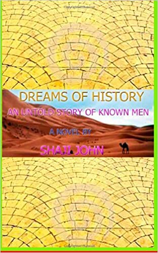 Book DREAMS OF HISTORY-An untold story of known men
