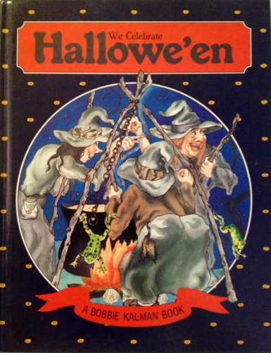 We Celebrate Hallowe'en (Holidays and Festivals) -
