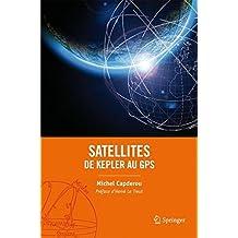 Satellites. de Kepler Au Gps