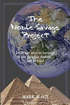 The Noble-Savage Project by [Macy, Mark]