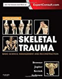 img - for Skeletal Trauma: Basic Science, Management, and Reconstruction, 2-Volume Set, 5e (Browner, Skeletal Trauma) book / textbook / text book