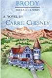 The Lander Series, Carrie Chesney, 098220292X