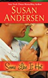 Some Like It Hot, Susan Andersen, 1410464172