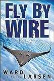 Fly By Wire (A Jammer Davis Thriller)
