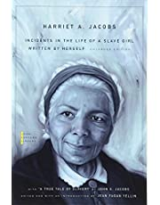 """Incidents in the Life of a Slave Girl: Written by Herself, with """"A True Tale of Slavery"""" by John S. Jacobs"""