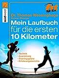 img - for Das Laufbuch f r die ersten 10 km book / textbook / text book