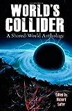 World's Collider, Paul Pearson, 1938644026