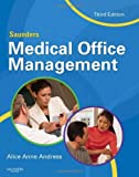img - for Saunders Medical Office Management, 3e book / textbook / text book
