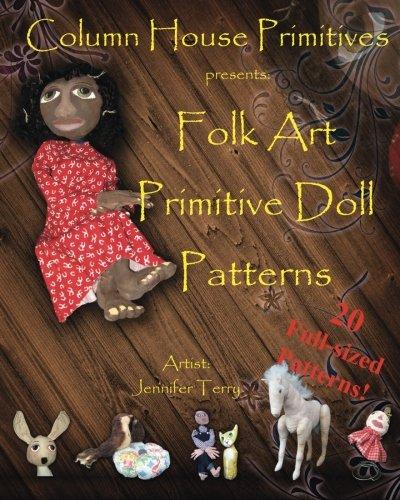 Doll Primitive Art Pattern Folk - Folk Art Primitive Doll Patterns: 20 Primitive Black Doll and Art Doll Patterns