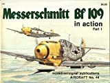 Messerschmitt BF 109 in Action, Jerry L. Campbell, 0897471067