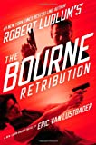 Robert Ludlum's (TM) The Bourne Retribution (Jason Bourne series)