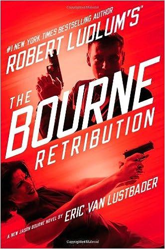Robert Ludlums The Bourne Retribution (Jason Bourne ...