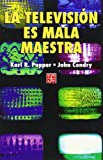 img - for La televisi n es mala maestra (Spanish Edition) book / textbook / text book