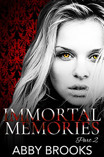 Immortal Memories by Abby Brooks
