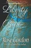 Liberty for Paul, Rose Gordon, 1938352181
