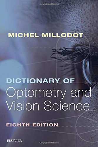 Dictionary of Optometry and Vision Science, 8e