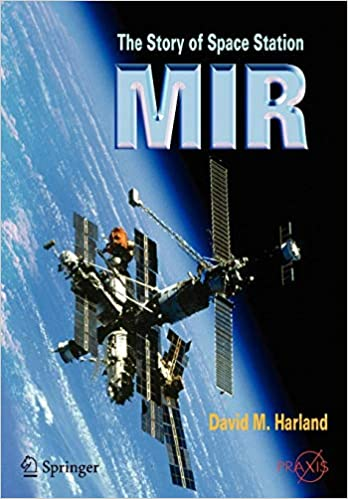 The Story Of Space Station Mir Springer Praxis Books Amazon De
