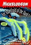 The TALE OF THE SHIMMERING SHELL ARE YOU AFRAID O (ARE YOU AFRAID OF THE DARK) by Weiss, Bobbi J.G, Weiss, David Cody (1997) Paperback
