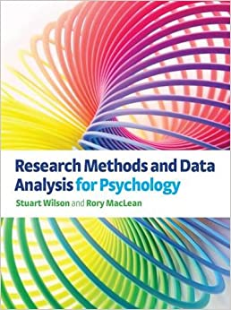Research Methods and Data Analysis for Psychology (DELETE(UK Higher Education Psychology Psychology))