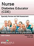 Nurse Diabetes Educator (CDE): Specialty Review and Self-Assessment (StatPearls Review Series Book 363)