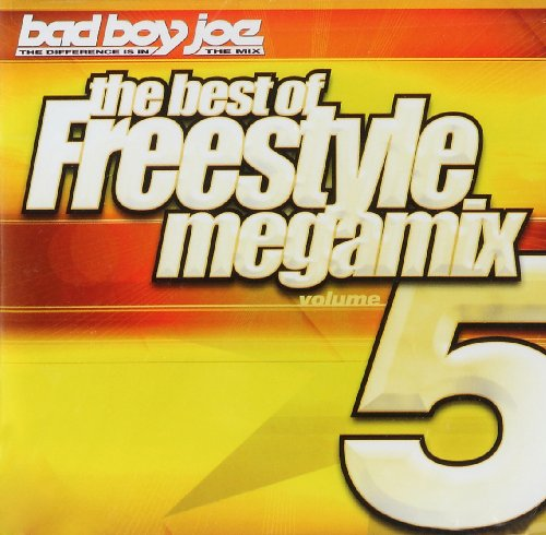 Bad Boy Joe Presents: Best of Freestyle Megamix 5 by Megamix Recordings