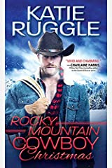 Rocky Mountain Cowboy Christmas (Rocky Mountain Cowboys Book 1) Kindle Edition