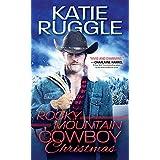 Rocky Mountain Cowboy Christmas (Rocky Mountain Cowboys Book 1)