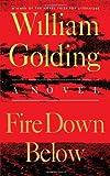 Fire down Below, William Golding, 0374526389