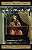 img - for The Confessions: Saint Augustine of Hippo (Ignatius Critical Editions) book / textbook / text book