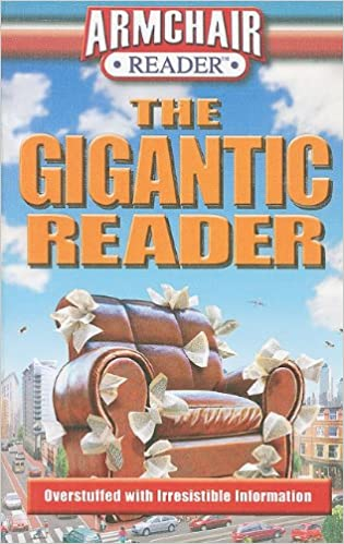 The Gigantic Reader: Overstuffed with Irresistible