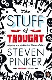 The Stuff of Thought:: Language as a Window into Human Nature
