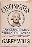 Cincinnatus: George Washington and the Enlightenment