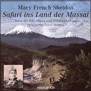 Safari ins Land der Massai Hörbuch