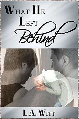 What He Left Behind Kindle Edition By La Witt Romance Kindle