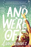 """And We're Off"" av Dana Schwartz"
