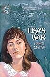 Lisa's War, Carol Matas, 1416961631