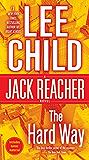 The Hard Way (Jack Reacher, Book 10)
