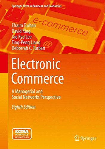 Electronic Commerce: A Managerial and Social Networks Perspective (Springer Texts in Business and Economics) (Electronic Commerce compare prices)