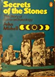 Secrets of the Stones, John Michell, 0140044914