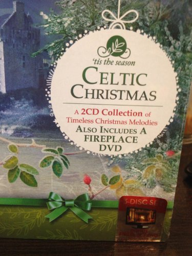 'Tis The Season Celtic Christmas 2 CD / 1 DVD Collection of Timeless Christmas Melodies - Includes 2 Cds of Timeless Christmas Melodies and Fireplace DVD (Christmas Celtic 2)
