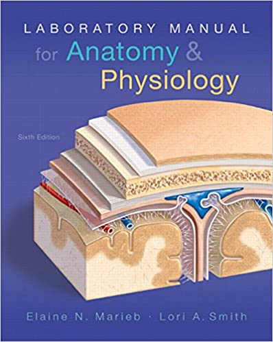 Amazon Com Laboratory Manual For Anatomy Physiology 6th Edition
