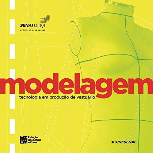 Modelagem. Tecnologia em Produção de Vestuário