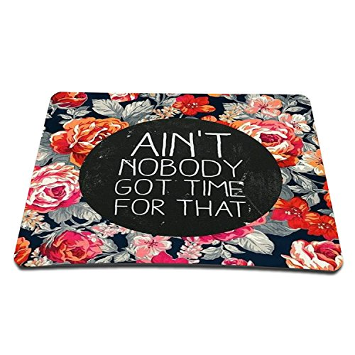 Elonbo TM 8.6 x 7 inches / 220 x 180 mm Ain Not Nobody Got Time For That Waterproof Neoprene Soft Mouse Pad