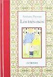 Los Tres Osos, Anthony Browne, 607160107X