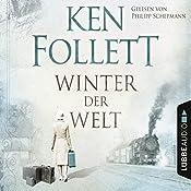 Winter der Welt (Die Jahrhundert-Saga 2) | Ken Follett