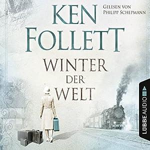 Winter der Welt (Die Jahrhundert-Saga 2) Audiobook