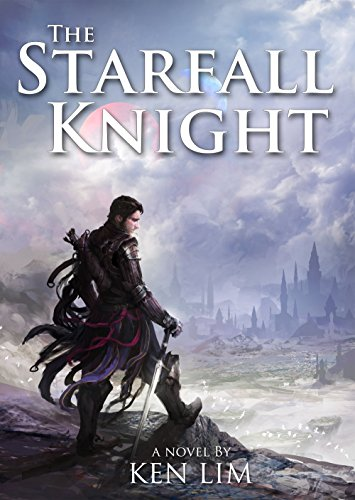 The Starfall Knight (The Moons of Rhialu Book 1)